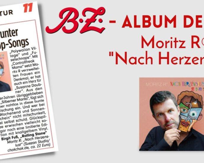 """BZ """"Platte der Woche"""" """"Moritz R"""" """"Nach Herzenslust"""""""